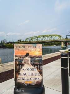 The Most Beautiful Girl In Cuba by Chanel Cleeton is an attention grabbing book that covers Cuba's fight for independence from Spain.
