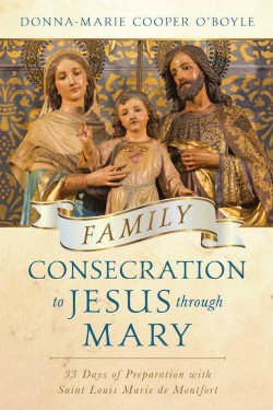 Family Consecration to Jesus Through Mary book cover
