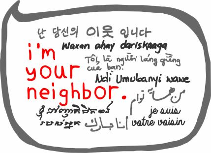 I'm Your Neighbor in all the languages of Maine's communites