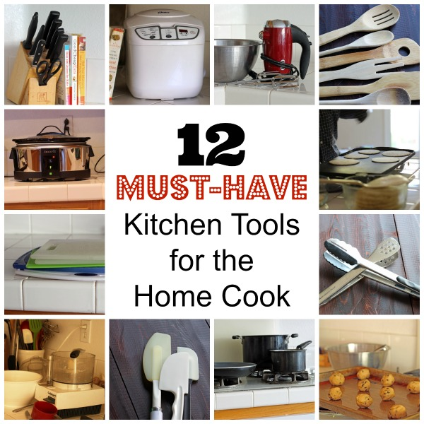 12 Musthave Kitchen Tools For The Home Cook