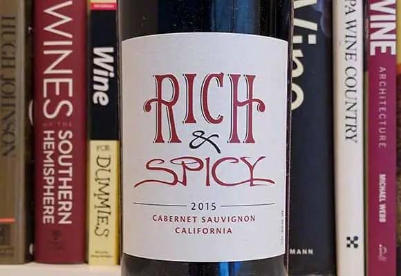 Rich & Spicy 2015 Cabernet Sauvignon California