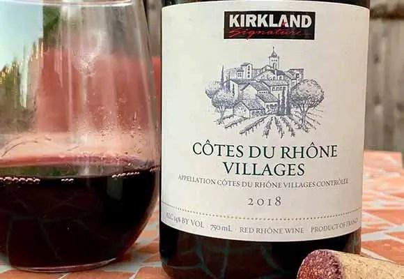 $6.99 for a lovely Cotes Du Rhone Village wine