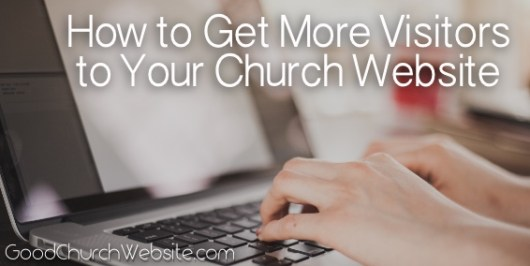 Get More Church Website Visitors