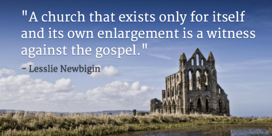 Newbigin Quote