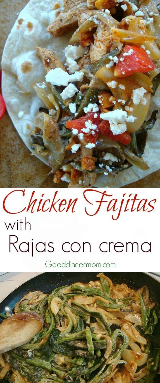 The Best Chicken Fajitas with creamy rajas con crema.