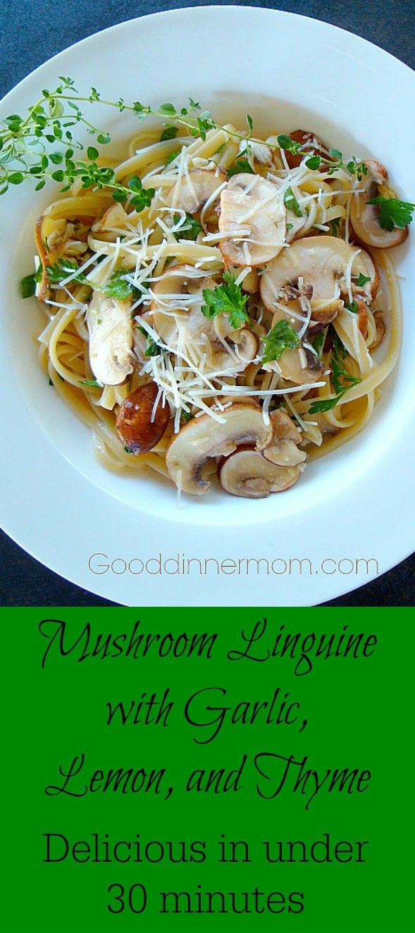 Mushroom linguine, with garlic, lemon, and thyme is fresh and full of flavor in under 30 minutes!