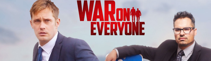war on everyone movie banner netflix