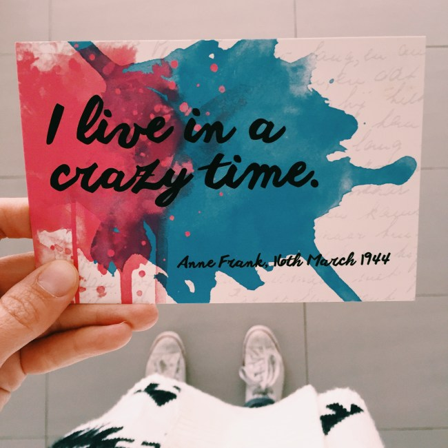 'I live in a crazy time,' Anne Frank