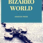 Tales from Bizzaro World
