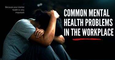 Common Mental Health Problems in the Workplace