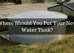 Where Should You Put Your New Water Tank_