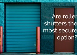 Are Roller Shutters The Most Secure Option