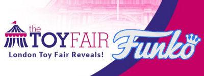 london toy fair les annonce funko pop