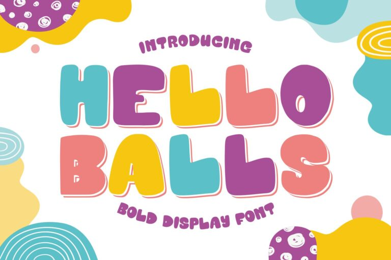 Hello Balls - Bold Font