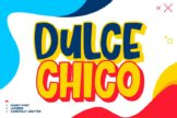 Last preview image of Dulce Chico – Layered Font