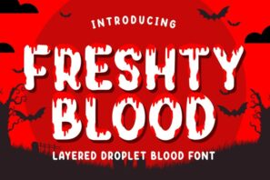 Freshty Blood - Layered Droplet