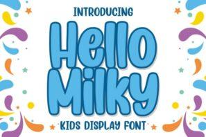 Hello Milky