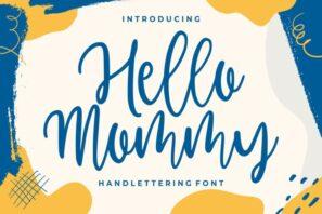 Hello Mommy - Modern Handlettering