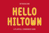 Last preview image of Hello Hiltown – Playfull Condensed