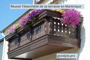 reussir-terrasse-etancheite-martinique