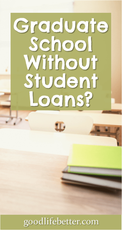 I wish I had cash flowed my graduate school and not taken out loans. My life would have been so much easier! #StudentLoans #GraduateSchool #GoodLifeBetter