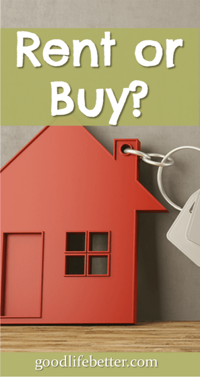 Thinking about buying a home? It's a hard decision. Make sure you know all the facts! #RentorBuy #HomeBuying #GoodLifeBetter