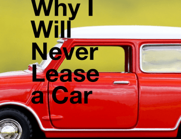 Leasing a car just doesn't make financial sense. Here are two stories that illustrate that point.