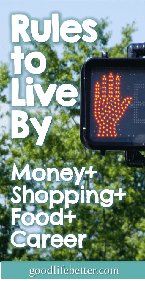 (Money+Shopping+Food+Career) Rules to Live By
