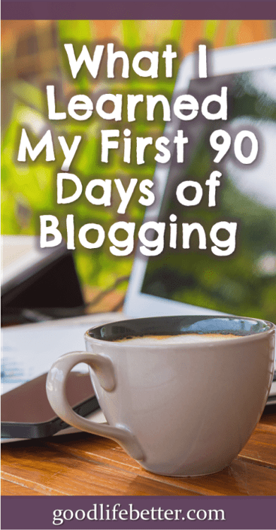 Thinking about blogging? It's been a great experience for me! #BloggerLife #GoodLifeBetter