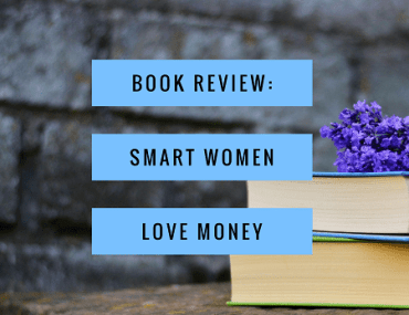 Book Review: Smart Women Love Money