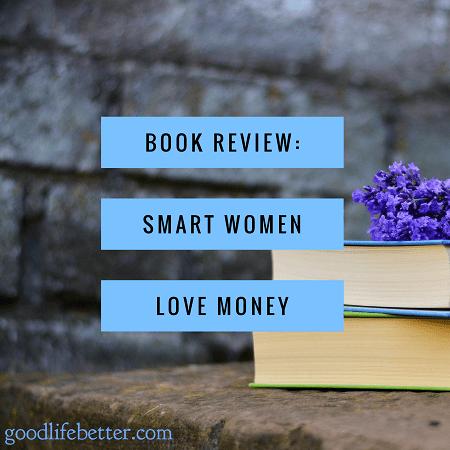 Book Review: Smart Women Love Money