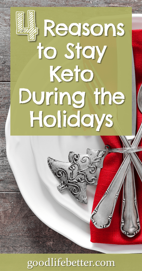 Keto and the Holidays: 4 Reasons to Stay Motivated