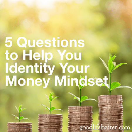 Why do we do the things we do with money? Identifying our Money Mindset can help us figure that out!