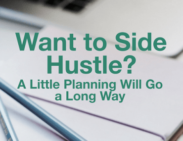 There are several questions to consider before you launch a side hustle