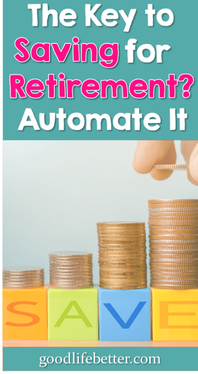 If you can automate your savings contributions, you will be surprised by the progress you make in achieving financial security! #SavingforRetirement