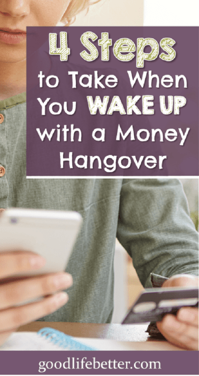 Check out these 4 tips for what to do when you are tired of waking up with a money hangover! You can achieve your money goals!