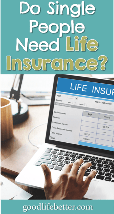 As a single person, I have had to rethink my life insurance policies in recent years. What about you? #LifeInsurance
