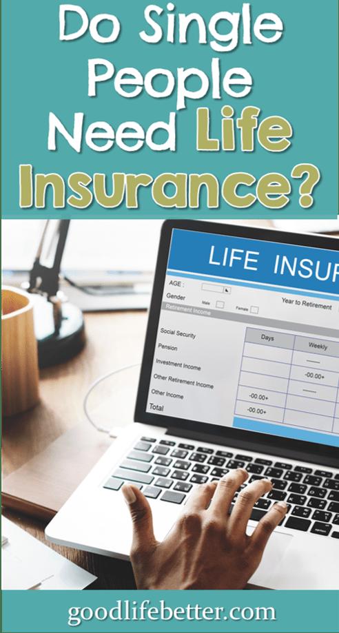 Do Single People Need Life Insurance? It Depends