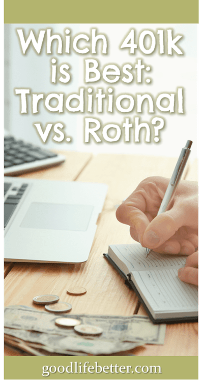 My employer offers both a traditional 401k and a Roth 401k and I have been struggling with figuring out how to balance my contribution between them. I recently decided to go all in on the Roth 401k because I would rather pay taxes now when I know my income and my tax rate than in the future when both are unknowns. Click through to read why a Roth 401k is the best option for me! #RetirementPlanning #401ks #GoodLifeBetter