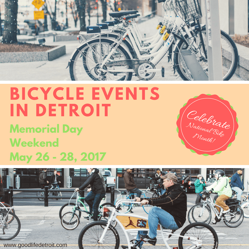 Celebrate National Bike Month in Detroit Before It Ends!