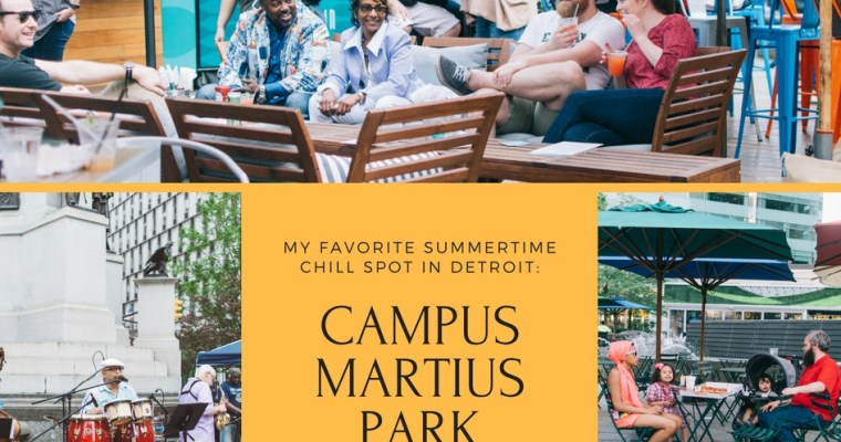 Campus Martius Park: My Favorite Summertime Chill Spot in Detroit