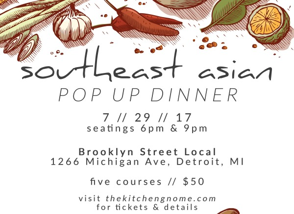 The Kitchen Gnome Presents Southeast Asian Pop Up Dinner