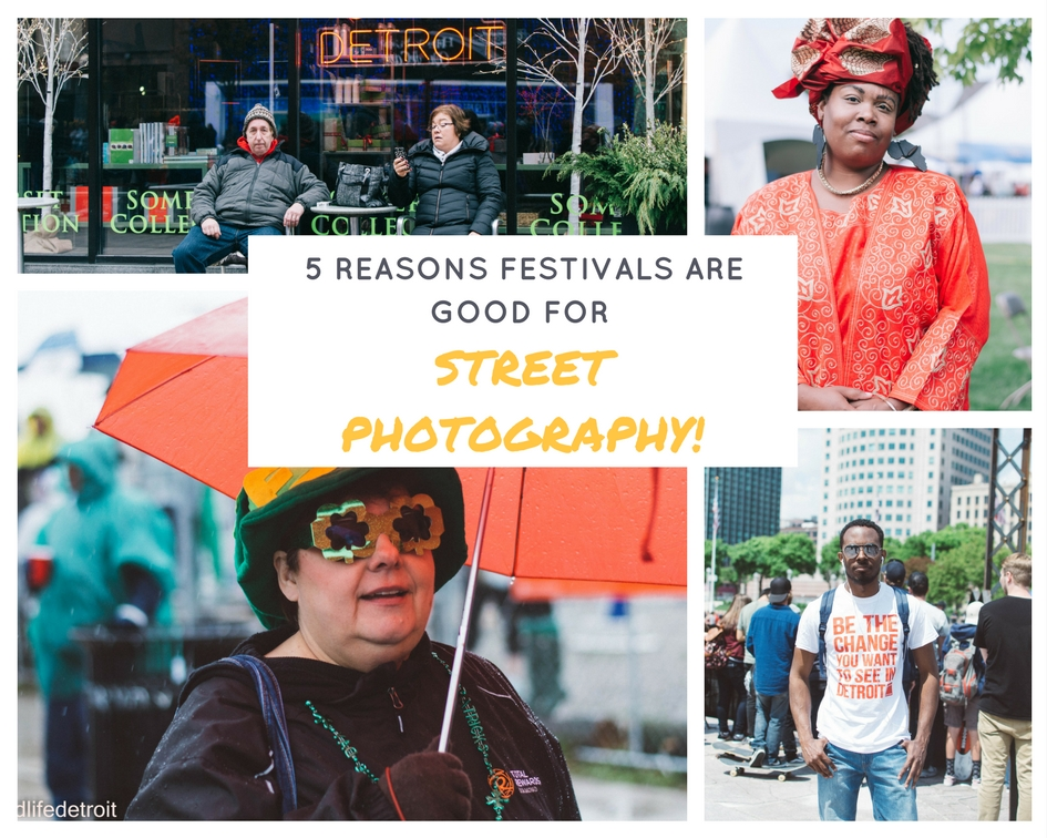 5 Reasons Festivals are the Perfect Place for Street Photography