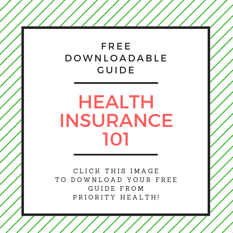 Priority Health Insurance 101 Free downloadable guide