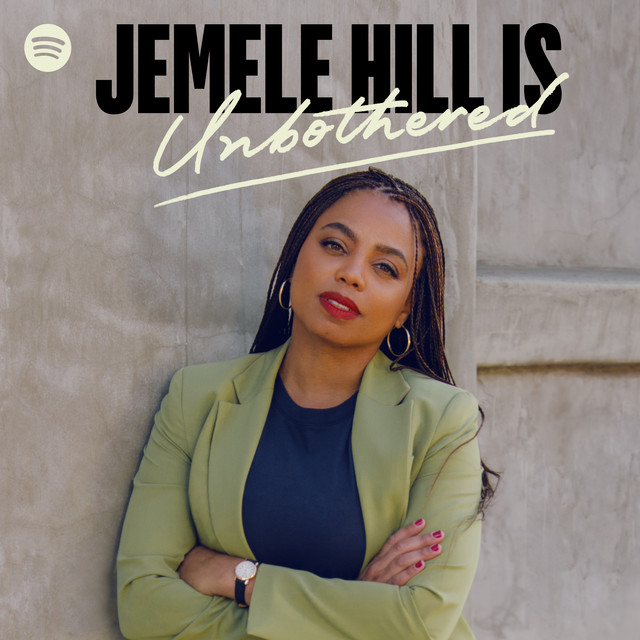 Jemele Hill is Unbothered podcast