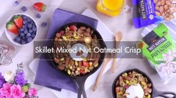 Skillet Mixed Nut Oatmeal Crisp