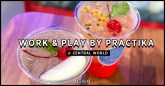 Work & Play By Practika