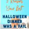 Keep it simple with a no fail Halloween dinner.