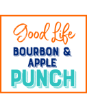 Good Life Bourbon & Apple Punch