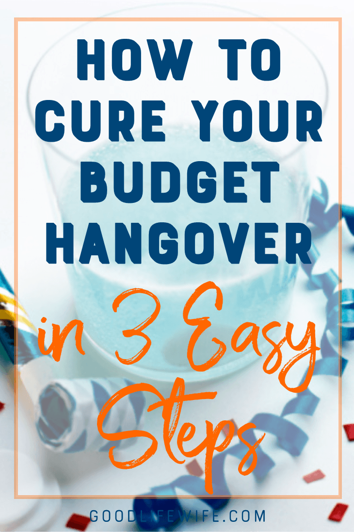 Been on a spending spree over the holidays or during a big project? How to Cure Your Budget Hangover in 3 Easy Steps will help you get back on track.